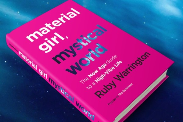 Material Girl, Mystical World: Q&A with Ruby Warrington of the Numinous